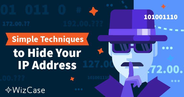 Cum să vă ascundeți adresa IP și să deveniți anonimi