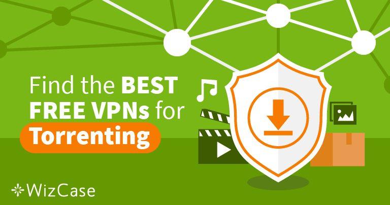 Torrenting-ul cu cele mai bune trei VPN-uri gratuite