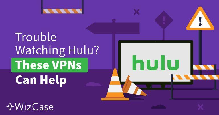 Cele mai bune VPN-uri pentru Hulu în 2019 – Combate restricțiile și vizionează în siguranță!