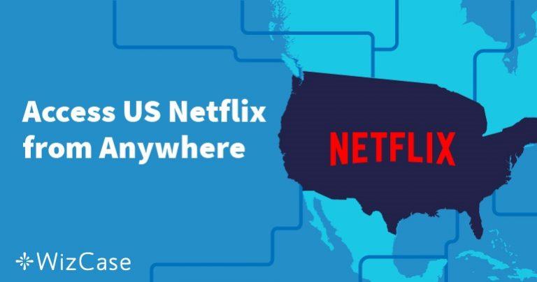 Cum să urmăriți gratuit Netflix SUA din România în 2019