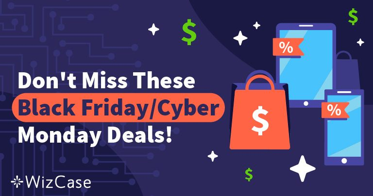 Cele mai bune oferte la VPN de Black Friday și Cyber Monday în 2019