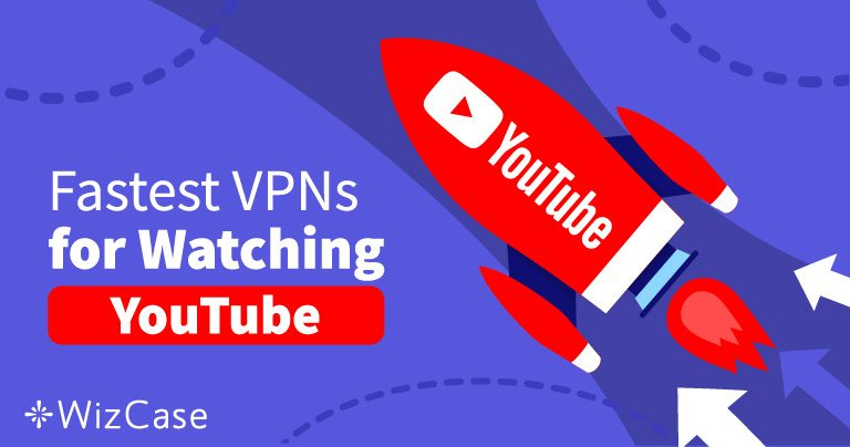 Evitați videoclipurile blocate de pe YouTube cu aceste 5 VPN-uri rapide, în 2019