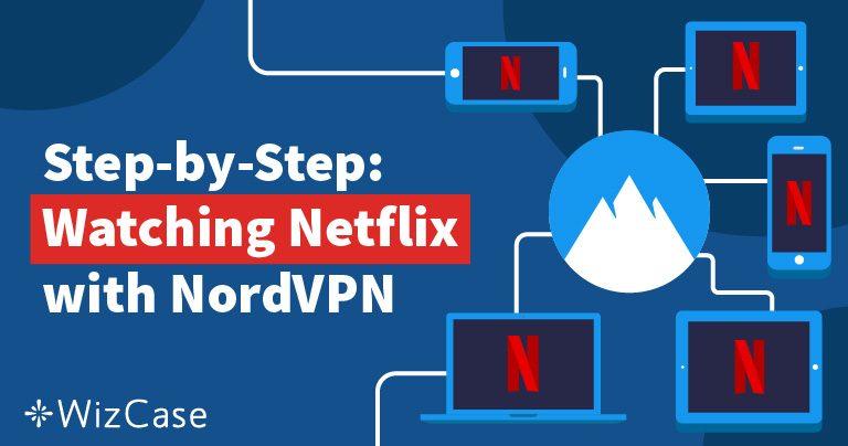 Deblocarea lui Netflix cu NordVPN este rapidă, ieftină și ușoară