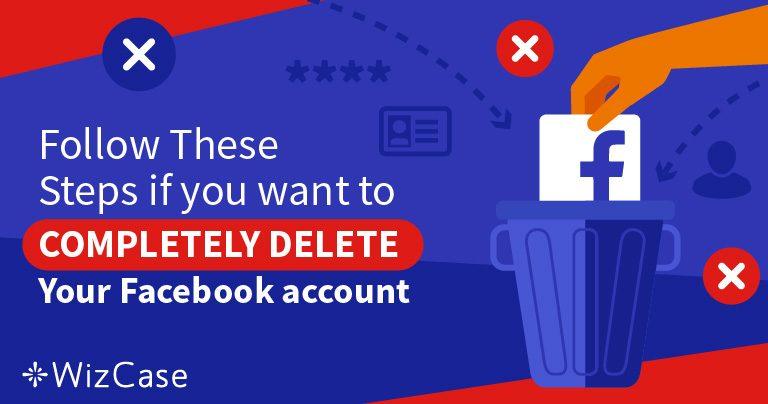 5 pași pentru a șterge datele 100% din contul vostru de Facebook