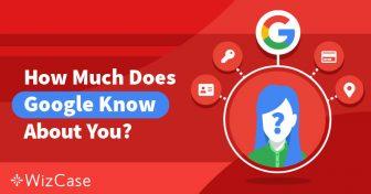 Gestionați-vă confidențialitatea: Ce cunoaște Google despre voi și ce puteți face Wizcase