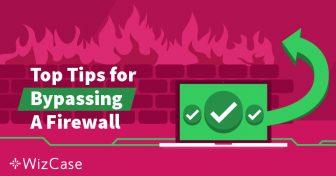 Ce este firewall-ul și cum poate să îl ocolească un VPN? Wizcase