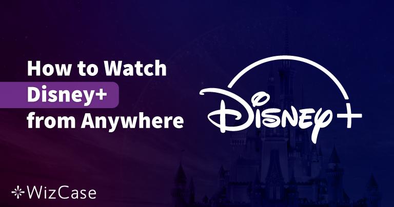 Cele mai bune 5 VPN-uri pentru a urmări Disney+ în România în 2021