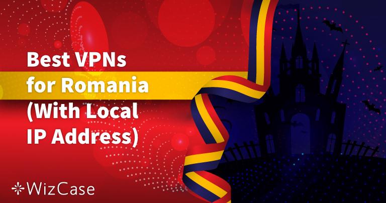 Cele mai bune 5 VPN-uri pentru România (Actualizare cu servere locale în 2020)