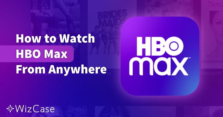Cum să urmăriți HBO Max în România în 2021