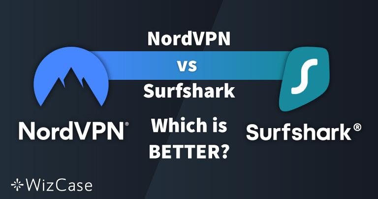 NordVPN vs. Surfshark: 13 teste comparative, 1 câștigător în 2021
