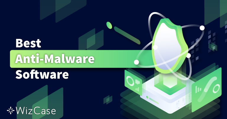 Top 6 – Cel mai bun anti malware: curățare + protecție (2021)